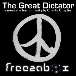 The Great Dictator – A Message for Humanity